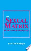 The Sexual Matrix