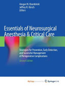 Essentials of Neurosurgical Anesthesia and Critical Care