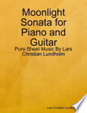 Moonlight Sonata For Piano And Guitar Pure Sheet Music By Lars Christian Lundholm