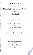 Archiv für Mineralogie, Geognosie, Bergbau und Hüttenkunde  , Volume 26