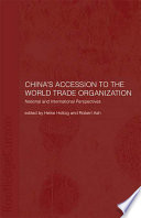 China s Accession to the World Trade Organization