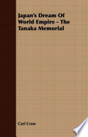 Japan s Dream Of World Empire   The Tanaka Memorial