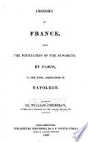 History of France : from the foundation of the monarchy