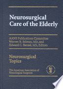 Neurosurgical Care of the Elderly