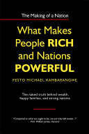 What Makes People Rich and Nations Powerful