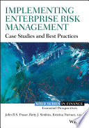 """Implementing Enterprise Risk Management: Case Studies and Best Practices"" by John Fraser, Betty Simkins, Kristina Narvaez"