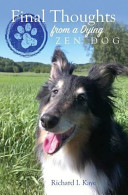 Final Thoughts from a Dying Zen Dog