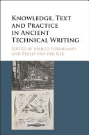 Knowledge  Text and Practice in Ancient Technical Writing
