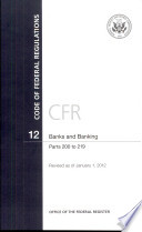 Code of Federal Regulations, Title 12, Banks and Banking, PT. 200-219, Revised as of January 1, 2012