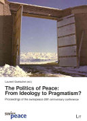 The Politics of Peace: From Ideology to Pragmatism? : ...