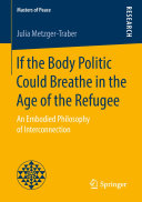 If the Body Politic Could Breathe in the Age of the Refugee ebook
