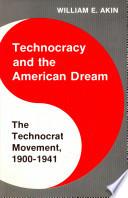 Technocracy And The American Dream Book PDF