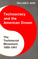 Technocracy and the American Dream
