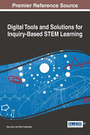 Digital Tools and Solutions for Inquiry Based STEM Learning