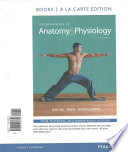 Fundamentals of Anatomy & Physiology, Books a la Carte Edition, Mastering A&p with Pearson Etext, Atlas of the Human Body, Practical Lab 3, Interactiv