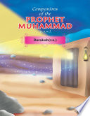 Companions of the Prophet Muhammad s a w   Barakah r a   Book