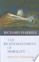 The Re-enchantment of Morality