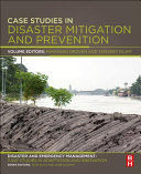 Case Studies in Disaster Mitigation and Prevention Book