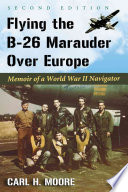 Flying the B-26 Marauder Over Europe
