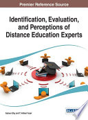 Identification  Evaluation  and Perceptions of Distance Education Experts