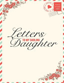 Letters to My Darling Daughter