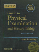 Bates' Guide to Physical Examination and History Taking, Eighth Edwith Bonus CD-ROM, Case Studies, and Pocket Guide