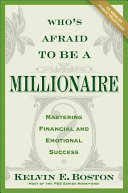 Who s Afraid To Be a Millionaire
