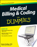 """Medical Billing and Coding For Dummies"" by Karen Smiley"