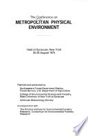 The Conference on Metropolitan Physical Environment