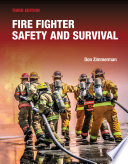 """Fire Fighter Safety and Survival"" by Don Zimmerman"