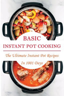 Basic Instant Pot Cooking