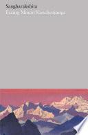 Facing Mount Kanchenjunga