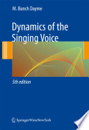 """Dynamics of the Singing Voice"" by A. Besterman, Meribeth A. Dayme"