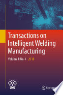 Transactions on Intelligent Welding Manufacturing Book