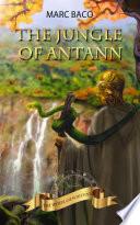 The Jungle of Antann