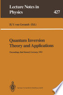 Quantum Inversion Theory and Applications Book