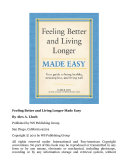 Feeling Better and Living Longer Made Easy