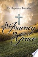 A Journey to Grace