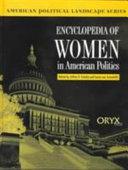 Encyclopedia of Women in American Politics