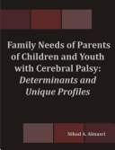 Family Needs of Parents of Children and Youth with Cerebral Palsy