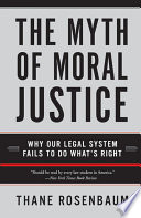 The Myth of Moral Justice