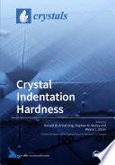 Crystal Indentation Hardness