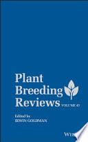 """Plant Breeding Reviews"" by Irwin Goldman"
