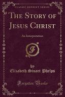 The Story Of Jesus Christ