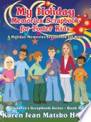 My Holiday Memories Scrapbook for Foster Kids