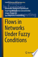 Flows in Networks Under Fuzzy Conditions Book