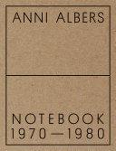 Anni Albers  Notebook 1970 1980