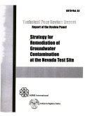 Strategy for Remediation of Groundwater Contamination at the Nevada Test Site