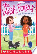 The Treasure Trap  The Wish Fairy  2
