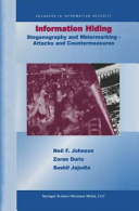 Information Hiding  Steganography and Watermarking Attacks and Countermeasures Book